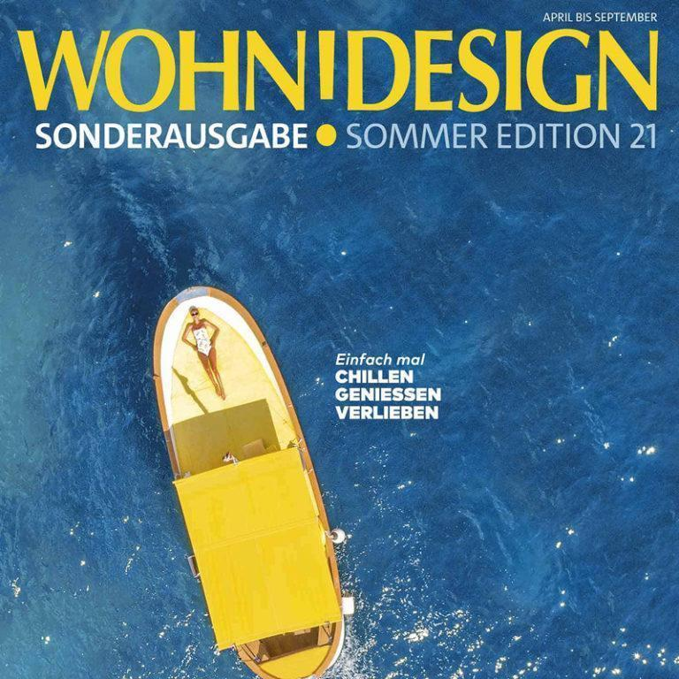 WOHNDESIGN SUMMER EDITION – APRIL/SEPTEMBER 2021