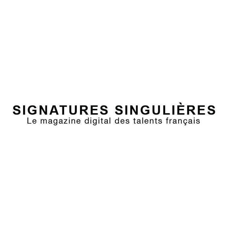 SIGNATURE SINGULIÈRE – MAY 2021